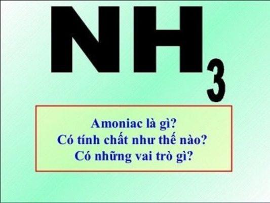 amoniac - nh3 la gi?